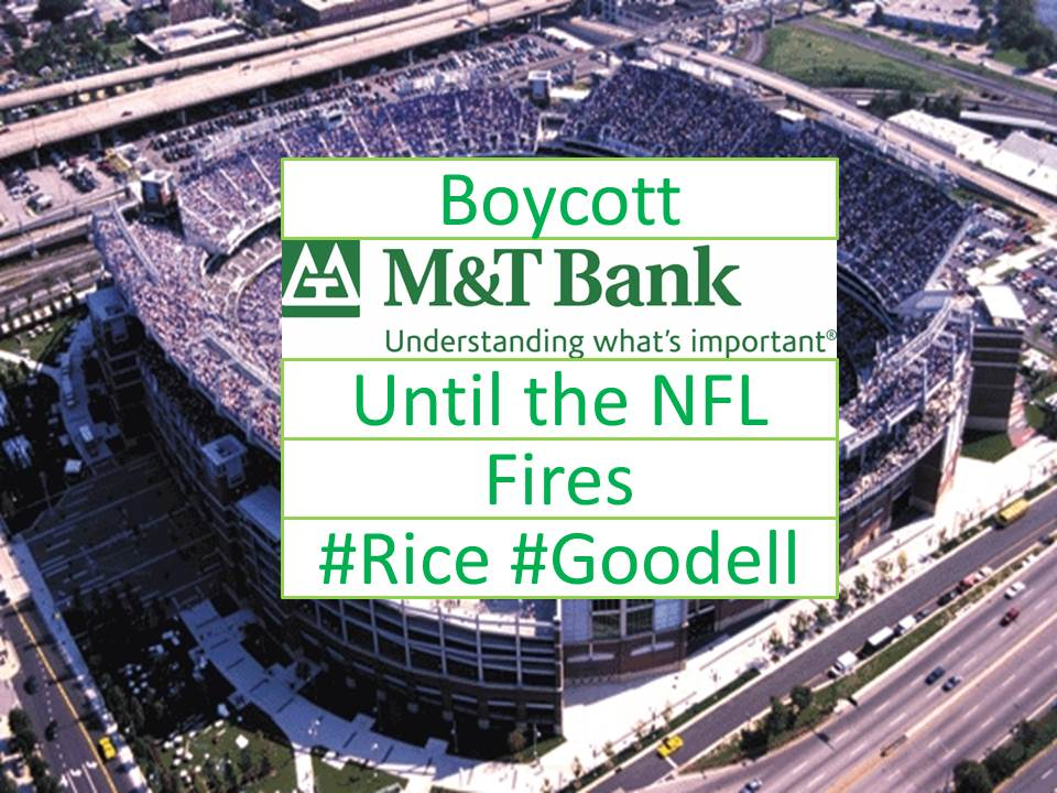 Boycott M & T Bank Until The NFL Fires Rice & Goodell