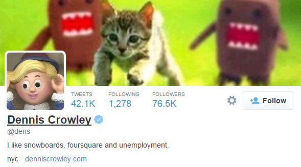 Dennis Crowley likes snowboards, foursquare, and unemployment on Twitter 1 6 2015