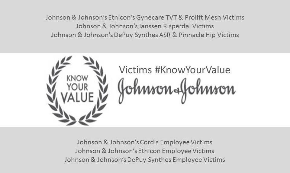 Victims #KnowYourValue Johnson & Johnson Killing My Career