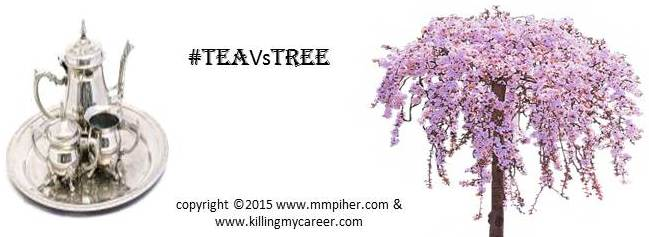 Let's Play A Game #TeaVsTree Killing My Career 5 26 2015