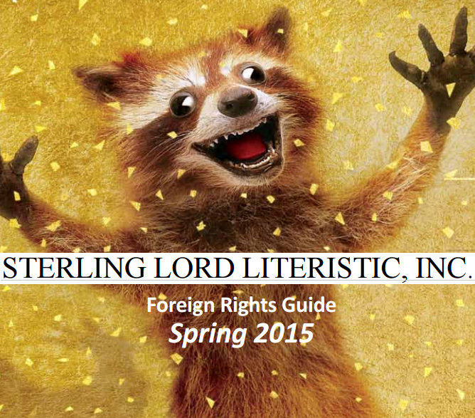 Sterling Lord Literistics, Inc Foreign Rights Guide Spring 2015