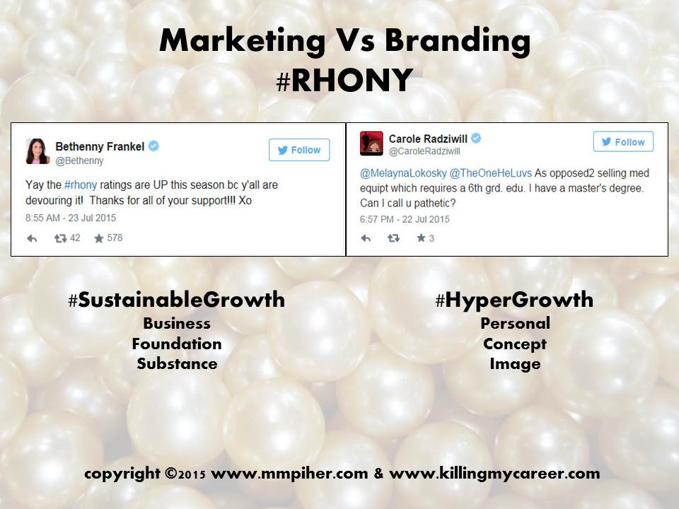 Marketing vs Branding #RHONY