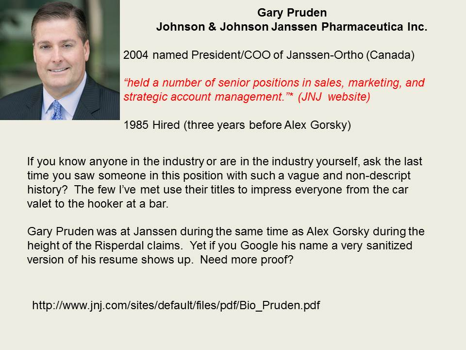 Examples of Johnson & Johnson executive Gary Pruden manipulating facts to protect negative truth from damaging image/profits.