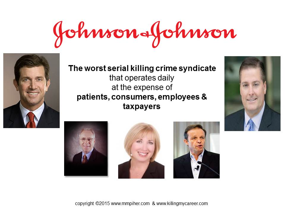 Johnson & Johnson's (left to right) Worldwide CEO Alex Gosky, Andrew Ekdahl, Bridget Ross, Michel Orsinger, & Gary Pruden a serial killing crime syndicate of executives