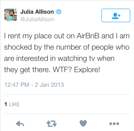 Julia Allison Baugher admitting on Twitter Jan 2, 2013 that she put her place on Airbnb