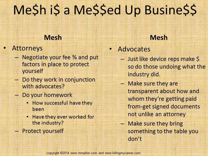 Mesh Attorneys and Advocates Killing My Career