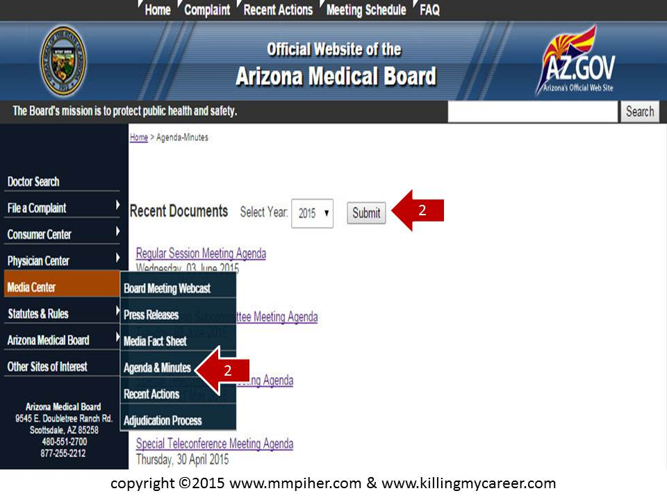 Arizona Medical Board Media Agenda & Minutes to find doctors current in front of the Board Killing My Career Slide 2