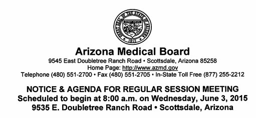 Arizona Medical Board Meeting Agenda Wednesday June 3 2015