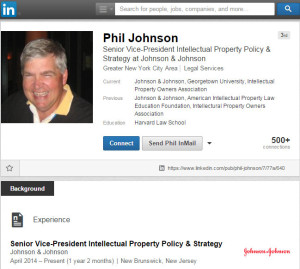 Phil Johnson Senior Vice President Intellectual Property Policy & Strategy at Johnson & Johnson