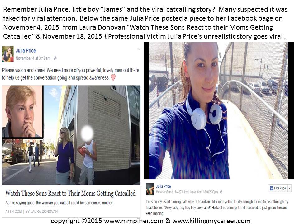 "Julia Price read Laura Donovan's Piece November 4, 2015 and her #ProfessionalVictim story ""went viral"" November 18, 2015"